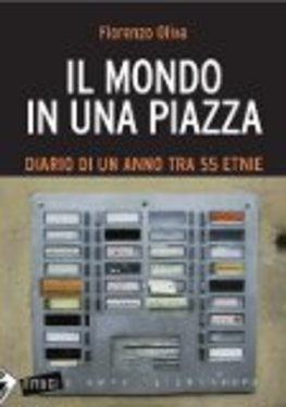 http://www.immigrazione.biz/libri/il_mondo_in_una_piazza.jpg